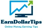 EarnDollarTips  - Earn Money Online – Tips and Tricks