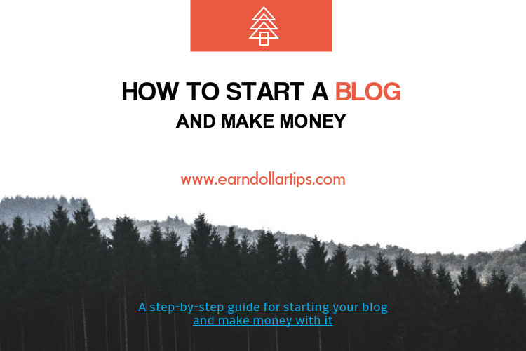 Easy way to start a blog and earn money EarnDollarTips